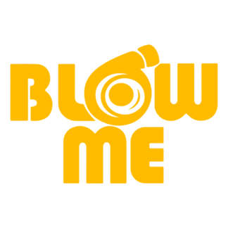 Blow Me Decal (Yellow)