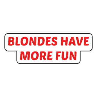 Blondes Have More Fun Sticker (Red)