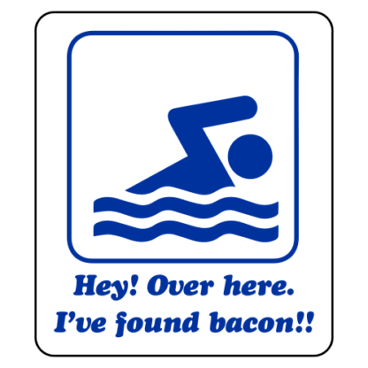 Hey! Over Here, I've Found Bacon! Sticker (Blue)